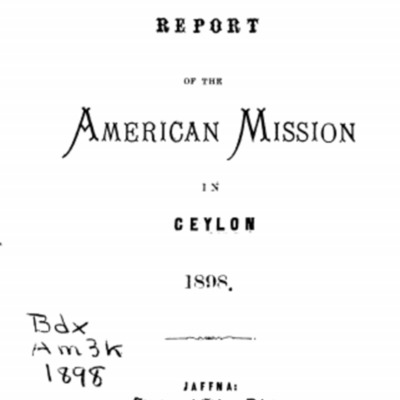 Report of the American Mission in Ceylon 1898